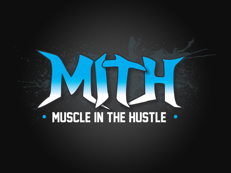 MITH - Muscle In The Hustle